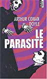 Le Parasite par Conan Doyle