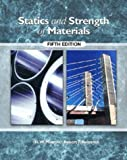 Statics and Strength of Materials, Fifth Edition