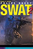 SWAT 2 - Police Quest