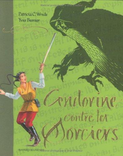 Cendorine n° 2 Cendorine contre les sorciers