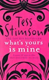 """What's Yours is Mine"" av Tess Stimson"