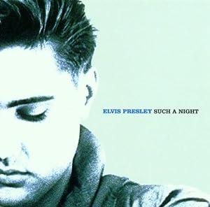 Such A Night - Essential Elvis Volume 6
