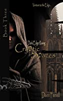 Cryptic Spaces: Book Three: Dark Edge Rising