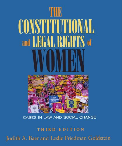 The Constitutional and Legal Rights of Women: Cases in Law and Social Change