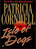 Isle of Dogs (0786233591) by Patricia Cornwell