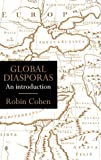 Global Diasporas: An Introduction (Global Diasporas)