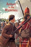 Ambush in the Wilderness (Adventures in America)