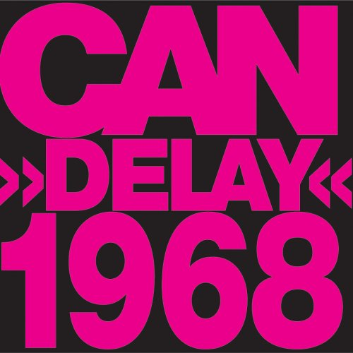 Can - Delay 1968 - Zortam Music