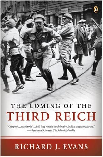 The Coming of the Third Reich written by Richard J. Evans