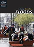 img - for Floods (High Interest Books: Natural Disasters) book / textbook / text book