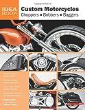 Custom Motorcycles: Choppers Bobbers Bag...
