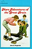 More Adventures of the Great Brain (0440458226) by John D. Fitzgerald