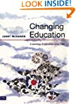 Changing Education: A Sociology of Ed...