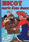 Bicot, Tome 2 : Marin d'eau douce