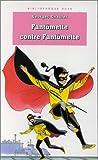 echange, troc Georges Chaulet - Fantômette contre Fantômette