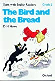 Start with English Readers: Bird and the Bread Grade 2