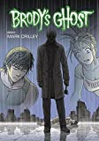 img - for Brody's Ghost Volume 6 book / textbook / text book