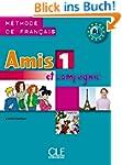 Amis 1 Et Compagnie: Methode de Franc...
