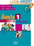 Amis et compagnie 1: M�thode de fran�...