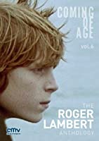 The Roger Lambert Antholgy - Coming of Age - OmU