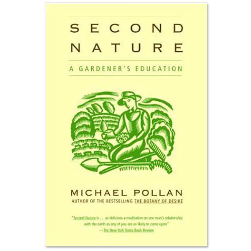 Second Nature (book) (Second Nature) (Second Nature Michael Pollan compare prices)