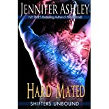 Hard Mated (Shifters Unbound) ~ Jennifer Ashley