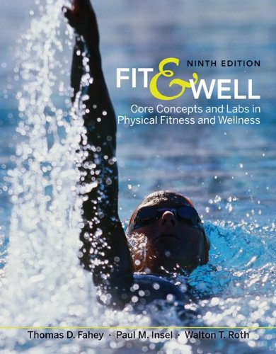 Fit & Well: Core Concepts and Labs in Physical...