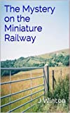 The Mystery on the Miniature Railway