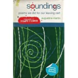 Soundings: Poems We Did for Our Leaving Certificateby Augustine Martin