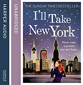 I'll Take New York Audiobook by Miranda Dickinson Narrated by Penelope Rawlins
