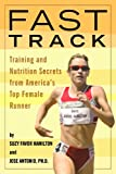 img - for Fast Track: Training and Nutrition Secrets from America's Top Female Runner book / textbook / text book