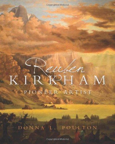Reuben Kirkham -  Pioneer Artist, Poulton, Donna L.
