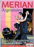 MERIAN Argentinien (MERIAN Hefte) - Merian