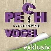 Pechvogel | [S. G. Browne]