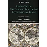Schmitthoff's Export Trade: The Law and Practice of International Tradeby Carole Murray