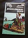 Huckleberry Finn (0883010984) by Mark Twain