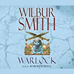Warlock (       ABRIDGED) by Wilbur Smith Narrated by Robert Powell