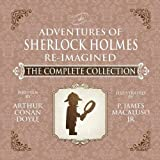 img - for The Adventures of Sherlock Holmes - Re-Imagined - The Complete Collection book / textbook / text book