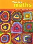 Vers les maths Maternelle Moyenne Sec...