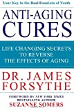 img - for Anti-Aging Cures: Life Changing Secrets to Reverse the Effects of Aging book / textbook / text book
