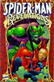 Spider-Man: Revelations (0785105603) by Dezago, Todd