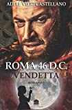 Roma 46 D.c. Vendetta: Volume 4