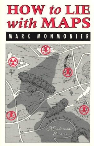 How to Lie with Maps, Mark Monmonier