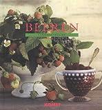 Beeren. Landhausküche