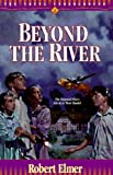 Beyond the River (The Young Underground #2) (Book 2)