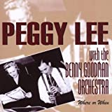 echange, troc Peggy Lee & Benny Goodman - Where Or When