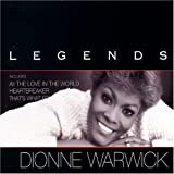 Legends Dionne Warwick
