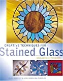 cover of Creative Techniques for Stained Glass