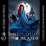Moonlands | Steven Savile