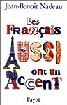 Fran�ais aussi ont un accent (Les)
